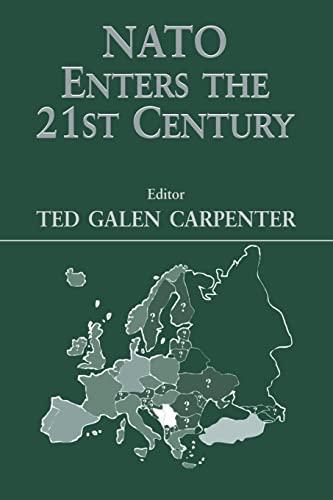 9780714681092: NATO Enters the 21st Century (Journal of Strategic Studies)