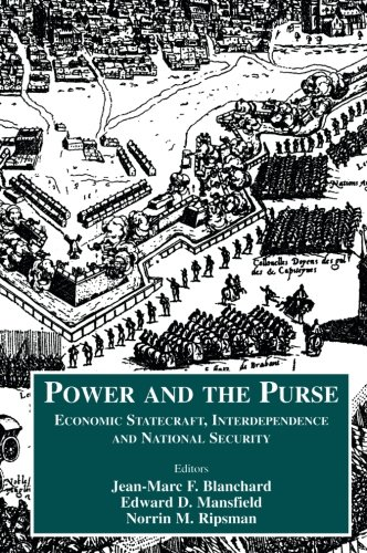 9780714681160: Power and the Purse: Economic Statecraft, Interdependence and National Security (Case Series on Security Studies)