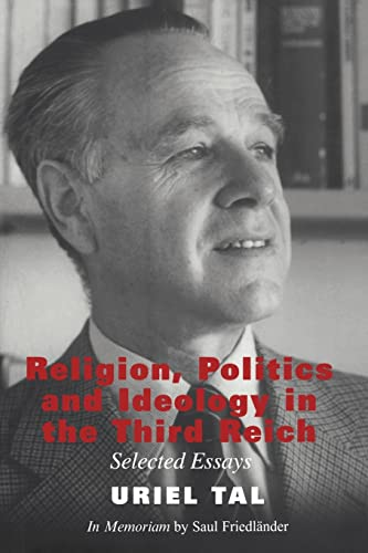 Religion, Politics and Ideology in the Third: Uriel Tal