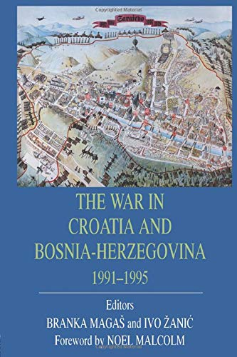 9780714682013: War In Croatia And Bosnia-Herz