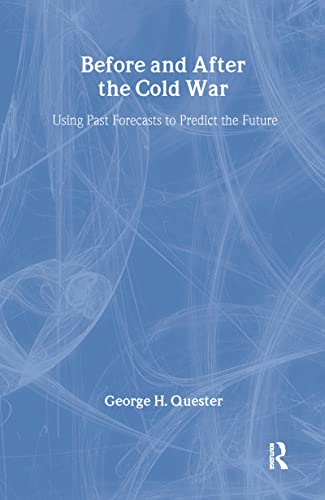 9780714682136: Before and After the Cold War: Using Past Forecasts to Predict the Future (World History Series)
