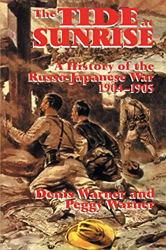 9780714682341: The Tide at Sunrise: A History of the Russo-Japanese War, 1904-05: A History of the Russo-Japanese War, 1904-1905