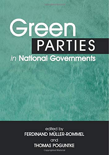 9780714682402: Green Parties in National Governments (Environmental Politics)