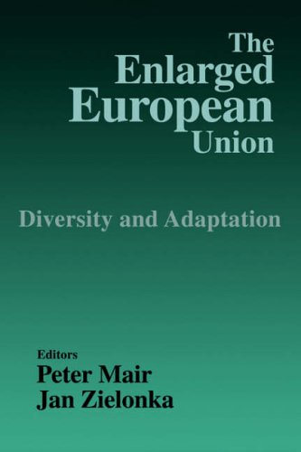 The Enlarged European Union: Unity and Diversity: Mair, Peter