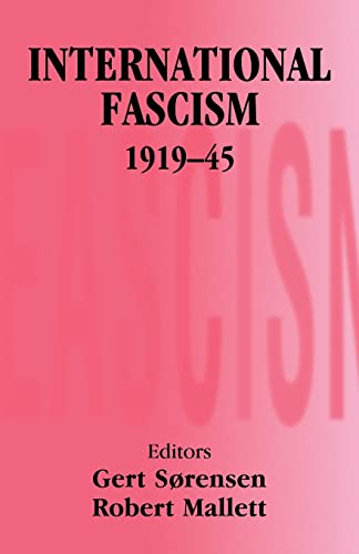 9780714682624: International Fascism, 1919-45 (Totalitarianism Movements and Political Religions)
