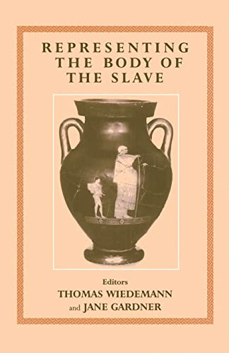 9780714682884: Representing the Body of the Slave (Studies in Slave and Post-Slave Societies and Cultures)