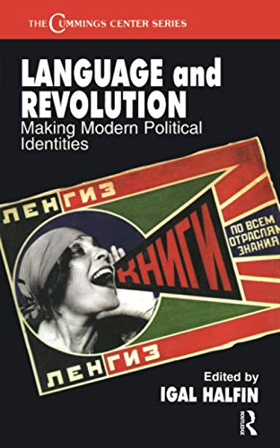 9780714683072: Language and Revolution: Making Modern Political Identities (Cummings Center Series)