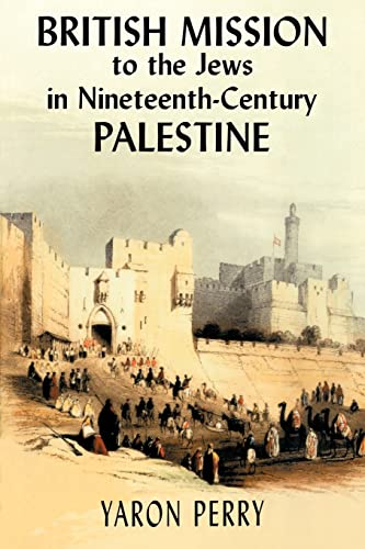 9780714683850: British Mission to the Jews in Nineteenth-century Palestine