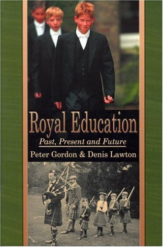 9780714683867: Royal Education: Past, Present and Future (Woburn Education Series)