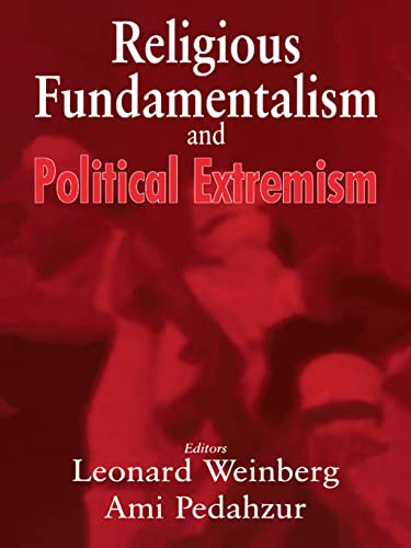 9780714683942: Religious Fundamentalism and Political Extremism (Totalitarian Movements and Political Religions (Paperback))