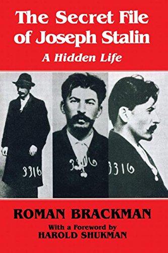 9780714684024: The Secret File of Joseph Stalin: A Hidden Life