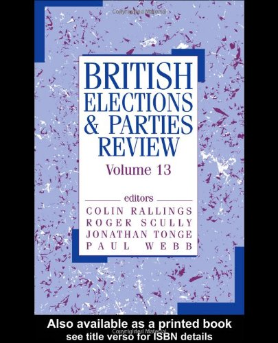 9780714684192: British Elections & Parties Review: Volume 13: v. 13