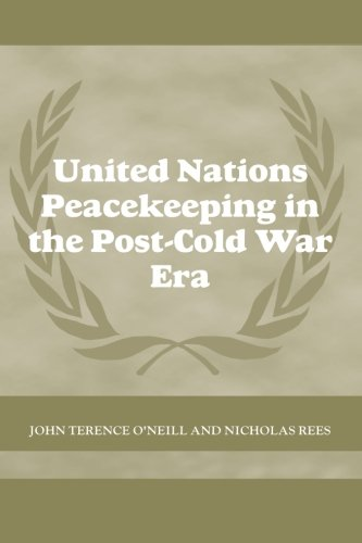 9780714684895: United Nations Peacekeeping in the Post-Cold War Era (Cass Series on Peacekeeping)