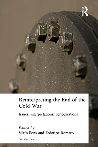 9780714684925: Reinterpreting the End of the Cold War: Issues, Interpretations, Periodizations
