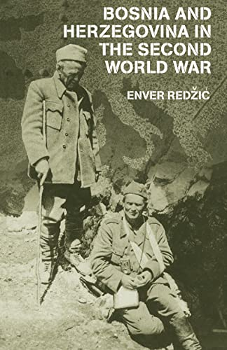 9780714685106: Bosnia and Herzegovina in the Second World War (Cass Military Studies)