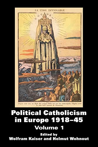 9780714685373: Political Catholicism in Europe 1918-1945: Volume 1