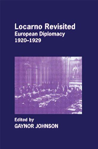 9780714685496: Locarno Revisited: European Diplomacy 1920-1929 (Cass Series--Diplomats and Diplomacy)
