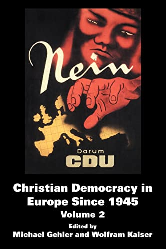 9780714685670: Christian Democracy in Europe Since 1945: Volume 2