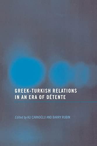 9780714685731: Greek-Turkish Relations in an Era of Détente