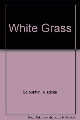 9780714704265: White Grass