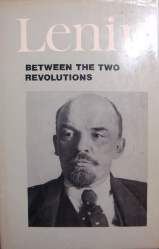9780714704739: Between the Two Revolutions: Articles and Speeches of 1917