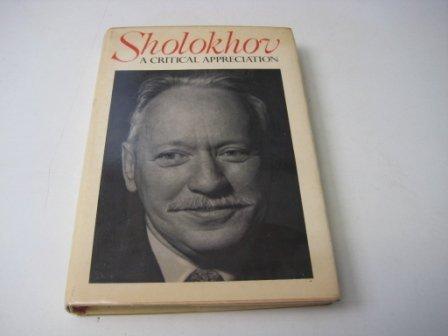 Sholokhov: A Critical Appreciation: Yakimenko, Lev; Bean, Bryan, Translator