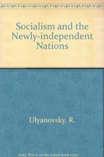 9780714706870: Socialism and the Newly Independent Nations