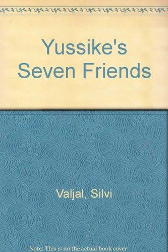9780714707747: Yussike's Seven Friends