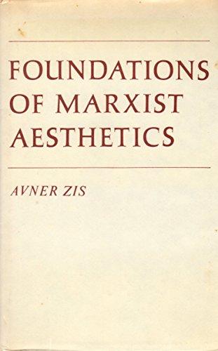 9780714709857: Foundations of Marxist Aesthetics
