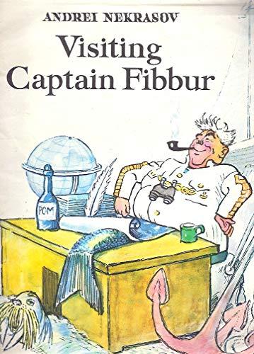 9780714714660: Visiting Captain Fibbur