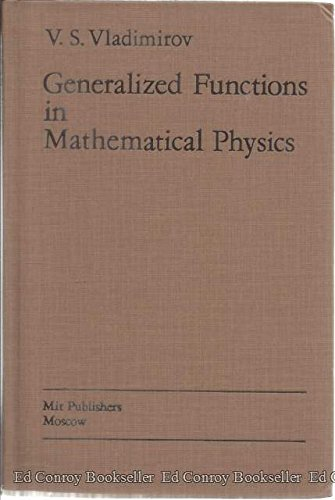 9780714715452: Generalized Functions in Mathematical Physics