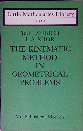 9780714715476: Kinematic Method in Geometrical Problems