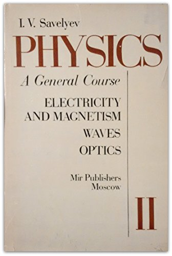 9780714715988: Physics: Electricity and Magnetism, Waves, Optics v. 2: A General Course