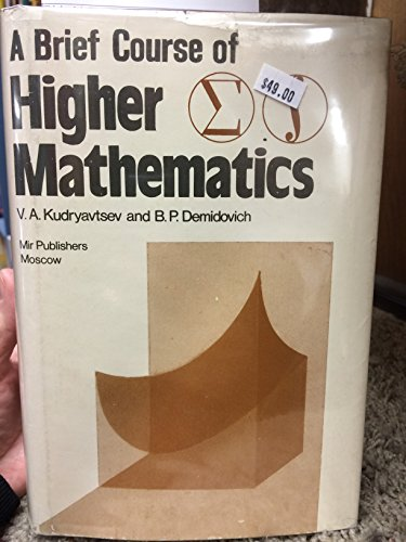 9780714716534: Brief Course of Higher Mathematics