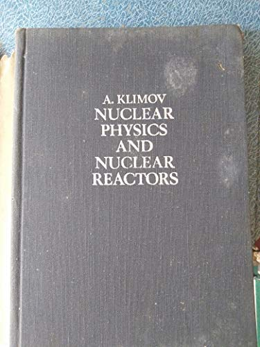 9780714717159: Nuclear Physics and Nuclear Reactors