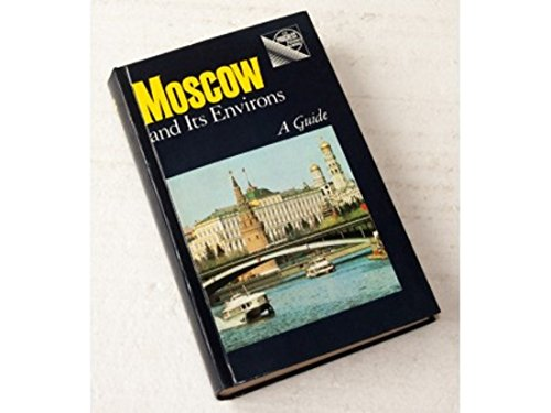 9780714717371: Moscow and Its Environs: A Guide