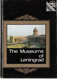 9780714718712: The Museums of Leningrad: a Guide