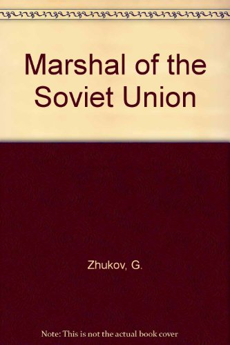 9780714721132: G. Zhukov Marshal of the Soviet Union Reminiscences and Reflections