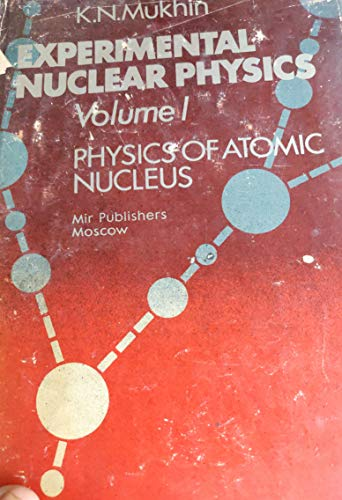 9780714724577: Experimental Nuclear Physics. Volume I: Physics of Atomic Nucleus, Volume II: Elementary Particle Physics
