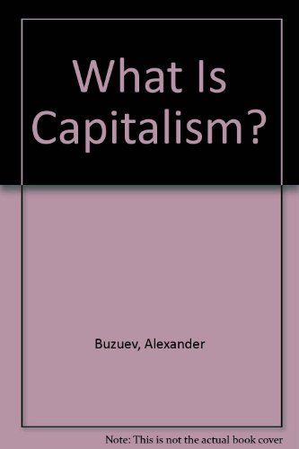 9780714724959: What Is Capitalism?
