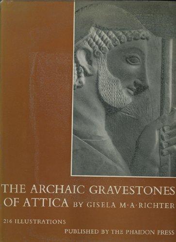 9780714812342: The archaic gravestones of Attica
