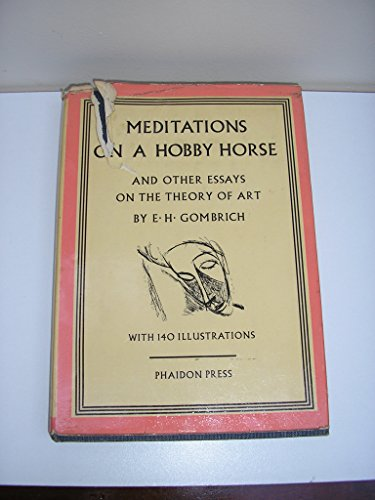 meditations hobby horse essays by ernst gombrich abebooks