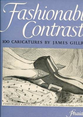 9780714812878: Fashionable Contrasts: 100 Caricatures By James Gillray