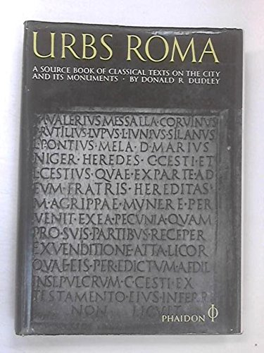 9780714813066: Urbs Roma. A source book of classical texts on the city & its monuments, selected & translated with a commentary.