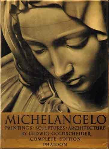 9780714813141: MICHELANGELO PAINTINGS SCULPTURES ARCHITECTURE