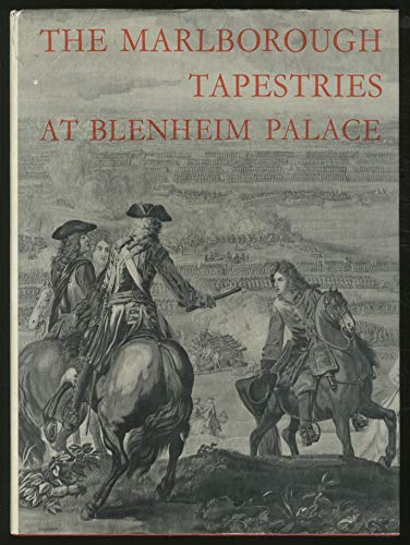 The Marlborough tapestries at Blenheim Palace: And: A. J. B