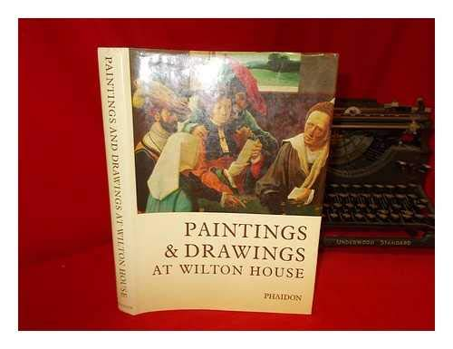A Catalogue of the Paintings & Drawings in the Collection at Wilton House, Salisbury, Wiltshire. ...