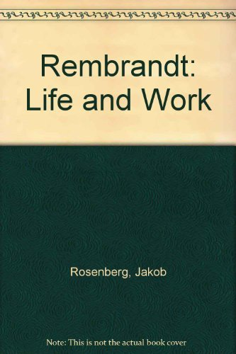 9780714813370: Rembrandt Life and Work