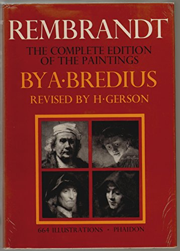 9780714813417: Rembrandt: The Complete Edition of the Paintings