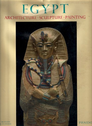 9780714813493: Egypt: Architecture, Sculpture, Painting in Three Thousand Years, 4th edition (English and German Edition)